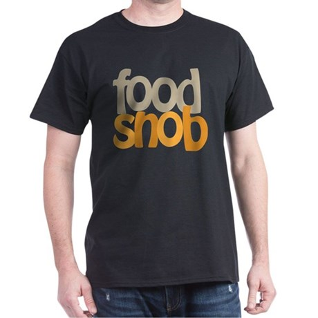 Food Snob Dark T-Shirt