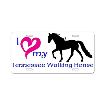 I Love My Tennessee Walking Horse License Plate