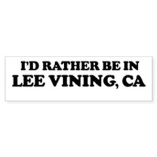 Rather: LEE VINING Bumper Bumper Sticker