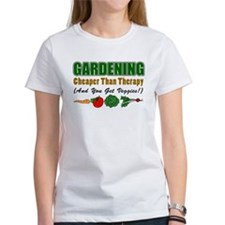 Gardening Cheaper Than Therapy Tee