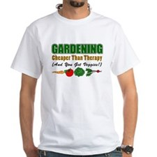 Gardening Cheaper Than Therapy Shirt
