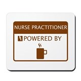 Nurse Practitioner Powered by Coffee Mousepad
