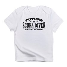 Future Scuba Diver Like My Mommy Infant T-Shirt