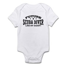 Future Scuba Diver Like My Daddy Infant Bodysuit