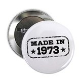 Made In 1973 2.25&quot; Button