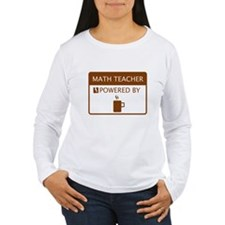 Math Teacher Powered by Coffee T-Shirt
