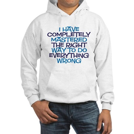 right way Hooded Sweatshirt