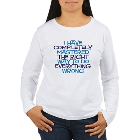 right way Women's Long Sleeve T-Shirt