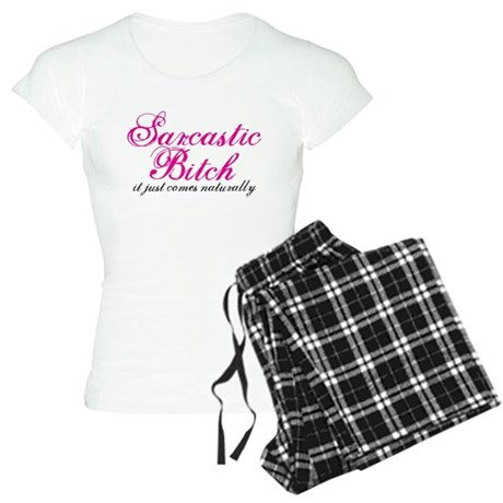 sarcastic bitch Women's Light Pajamas