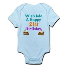 Wish me a happy 21st Birthday Infant Bodysuit