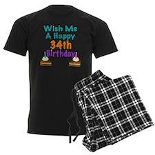 Wish me a happy 34th Birthday Pajamas