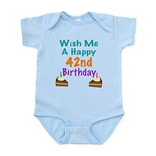 Wish me a happy 42nd Birthday Infant Bodysuit