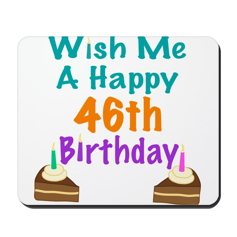 46th Birthday Mousepads Buy 46th Birthday Mouse Pads Happy 46 Birthday Wishes