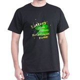 Lottery Retirement Fund T-Shirt