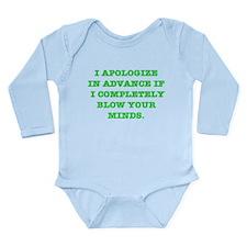 Blow Your Minds Long Sleeve Infant Bodysuit