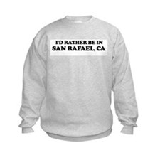 Rather: SAN RAFAEL Sweatshirt