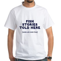 Fish Stories White T-Shirt