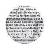 Inhumane Punishment for Coffee Addicts Ornament (R
