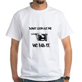 He did it pointing finger T-Shirt