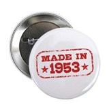 "Made In 1953 2.25"" Button"