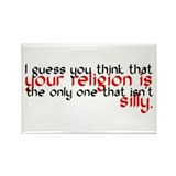 Your Religion Is Silly Rectangle Magnet (10 pack)