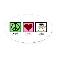 Peace Love Coffee Oval Car Magnet