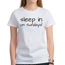Sleep In On Sundays Tee
