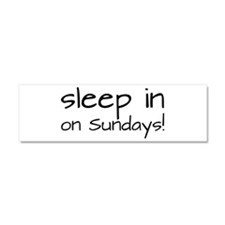Sleep In On Sundays Car Magnet 10 x 3