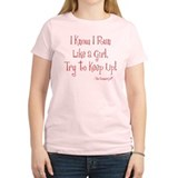 Funny Run like a girl T-Shirt