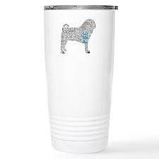 Pug Typography Travel Mug