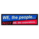 we the people... Bumper Bumper Sticker