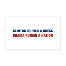 Obama Ruined A Nation Car Magnet 20 x 12