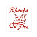 Rhonda On Fire Square Sticker 3