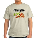 Analyst Funny Pizza T-Shirt