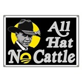 All Hat No Cattle - Obama Banner