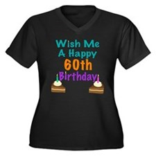 Wish me a happy 60th Birthday Women's Plus Size V-