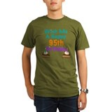 Wish me a happy 95th Birthday T-Shirt