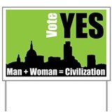 Man + Woman = Civilization - Yard Sign