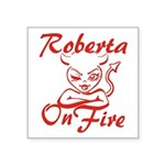 Roberta On Fire Square Sticker 3
