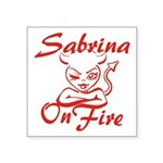 Sabrina On Fire Square Sticker 3