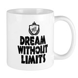 Dream Without Limits Mug