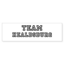 Team Healdsburg Bumper Bumper Sticker
