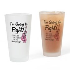 Going to Fight Breast Cancer Drinking Glass