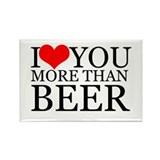 I love you more than Beer Rectangle Magnet (100 pa