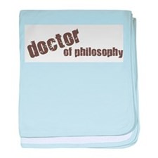 Doctor of Philosophy baby blanket