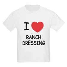 I heart ranch dressing T-Shirt