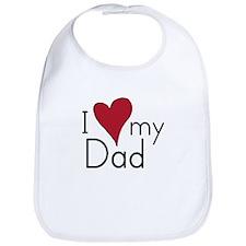 I Love my Dad Bib