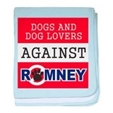 Dog Lovers Unite Against Romney! baby blanket