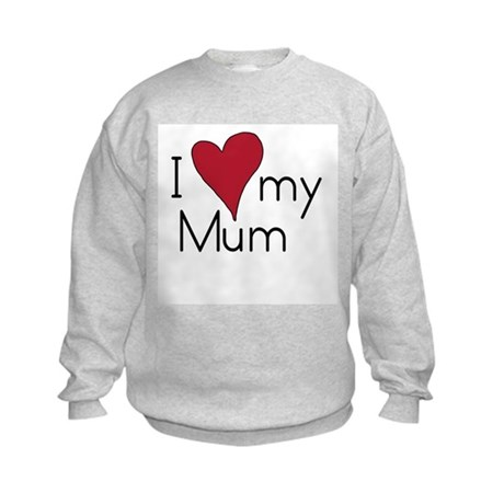 I Love my Mum Kids Sweatshirt
