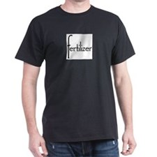 Fertilizer T-Shirt